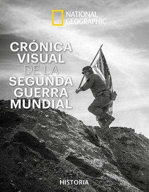 CRÓNICA VISUAL SEGUNDA GUERRA MUNDIAL