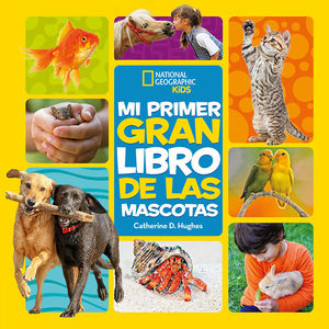 MI PRIMER GRAN LIBRO DE LAS MASCOTAS