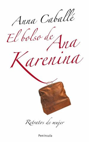 BOLSO DE ANA KARENINA, EL