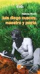 LUIS DIEGO CUSCOY, MESTRO Y POETA