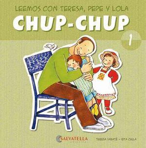 CHUP-CHUP 1