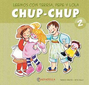 CHUP-CHUP 2