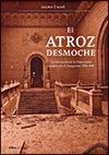 ATROZ DESMOCHE, EL