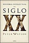 HISTORIA INTELECTUAL SIGLO XX