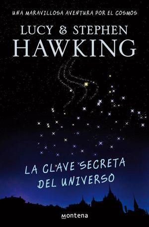LA CLAVE SECRETA DEL UNIVERSO (LA CLAVE SECRETA DEL UNIVERSO 1)