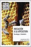 INICIACION A LA APICULTURA - TECNOLOGIA Y CALENDARIO