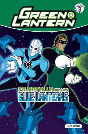 GREEN LANTERN. LA BATALLA DE LOS BLUE LANTERNS