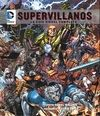 DC COMICS: SUPERVILLANOS