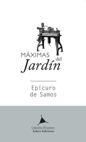MAXIMAS DEL JARDÍN. EPICURO DE SAMOS