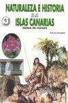 NATURALEZA E HISTORIA DE LAS ISLAS CANARIAS