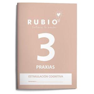 PRAXIAS 3. ESTIMULACION COGNITIVA. RUBIO