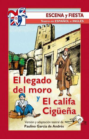 EL LEGADO DEL MORO Y EL CALIFA CIGÜEÑA