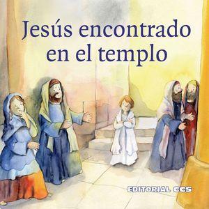 JESÚS ENCONTRADO EN EL TEMPLO