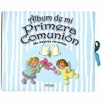 ALBUM DE MI PRIMERA COMUNION. MIS MEJORES RECUERDOS