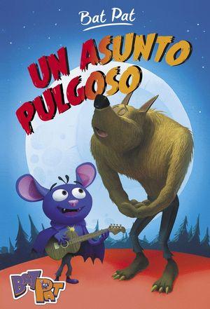UN ASUNTO PULGOSO (BAT PAT 3) TAPA DURA