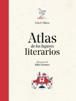 ATLAS DE LOS LUGARES LITERARIOS