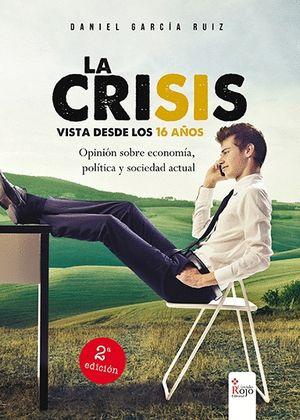 CRISIS VISTA DESDE LOS 16 AÑOS, LA
