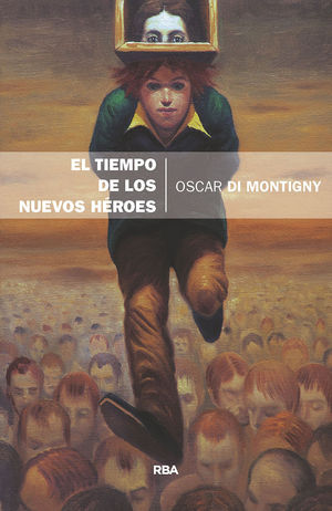 EL TIEMPO DE LOS NUEVOS HEROES