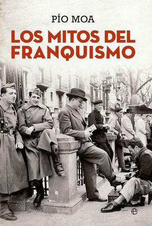 LOS MITOS DEL FRANQUISMO