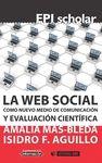 LA WEB SOCIAL COMO NUEVO MEDIO DE COMUNICACIÓN Y EVALUACIÓN CIENTÍFICA