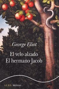 VELO ALZADO, EL Y HERMANO JACOB, EL - MINUS