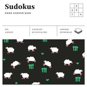 SUDOKUS PARA DORMIR BIEN (CUADRADOS DE DIVERSIÓN)
