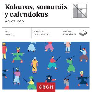 KAKUROS, SAMURÁIS Y CALCUDOKUS (CUADRADOS DE DIVERSIÓN)
