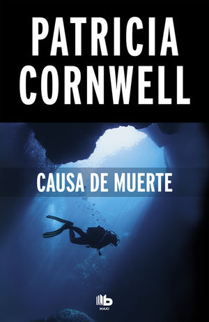 CAUSA DE MUERTE (DOCTORA KAY SCARPETTA 7)