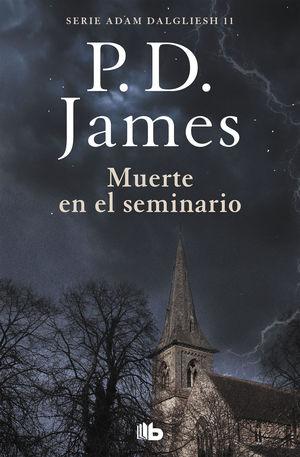 MUERTE EN EL SEMINARIO (ADAM DALGLIESH 11)