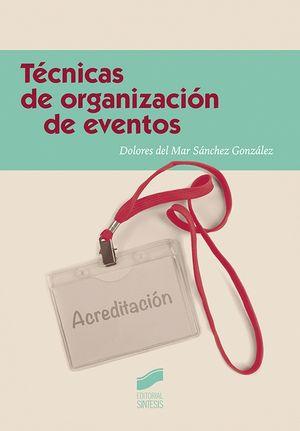 TÉCNICAS DE ORGANIZACIÓN DE EVENTOS