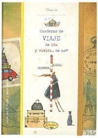 CUADERNO DE VIAJE DE IDA Y VUELTA