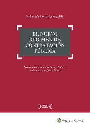 EL NUEVO RÉGIMEN DE CONTRATACIÓN PÚBLICA