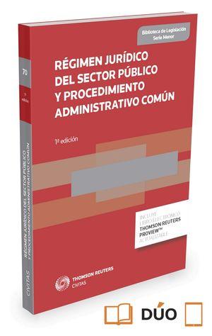 2016 RÉGIMEN JURÍDICO DEL SECTOR PÚBLICO Y PROCEDIMIENTO ADMINISTRATIVO COMÚN (PAPEL