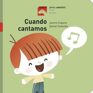 CUANDO CANTAMOS - ¡ARRE, CABALLITO!