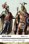 EL VIEJO MUNDO Y EL NUEVO (1492-1650)