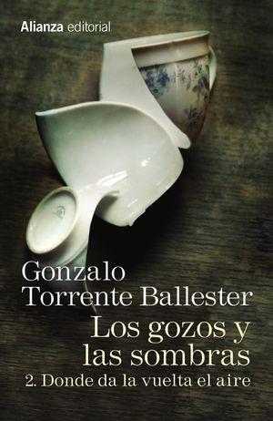 LOS GOZOS Y LAS SOMBRAS. 2. DONDE DA LA VUELTA EL AIRE