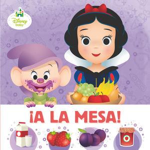 ¡A LA MESA! DISNEY BABY