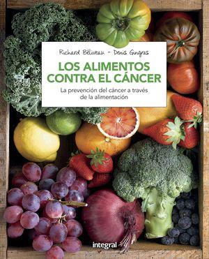 LOS ALIMENTOS CONTRA EL CANCER (N. ED)
