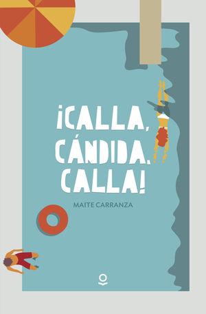 ¡CALLA, CANDIDA, CALLA! INF JUV17
