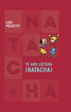 TE AMO, LECTURA (NATACHA)