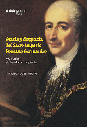 GRACIA Y DESGRACIA DEL IMPERIO ROMANO GERMÁNICO