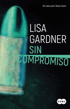 SIN COMPROMISO (AGENTE TESSA LEONI 2)