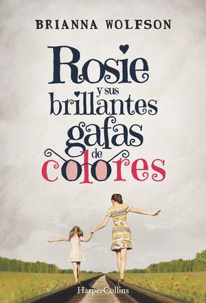 ROSIE Y SUS BRILLANTES GAFAS DE