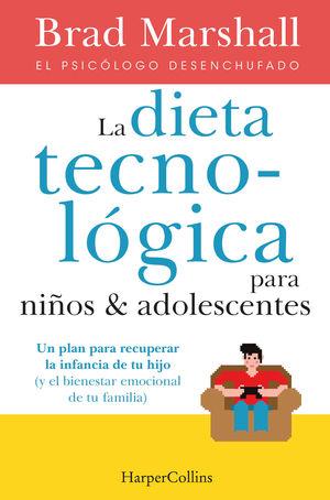 LA DIETA TECNOLÓGICA NIÑOS ADOLESCENTES