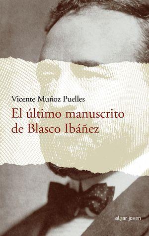 EL ÚLTIMO MANUSCRITO DE BLASCO IBÁÑEZ