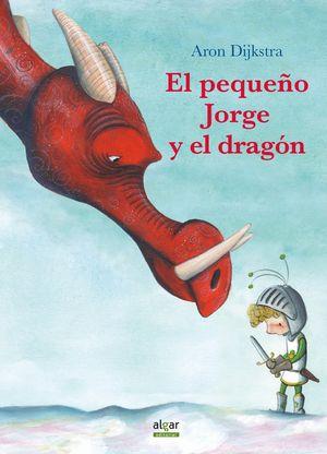 EL PEQUEÑO JORGE Y EL DRAGÓN