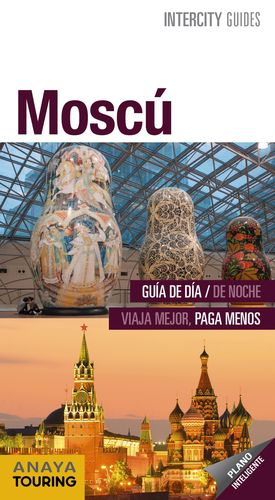 MOSCÚ 2018 INTERCITY GUIDES
