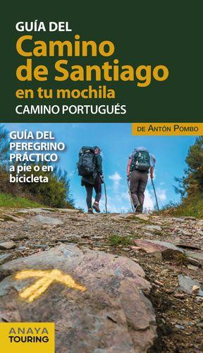 EL CAMINO DE SANTIAGO EN TU MOCHILA 2021 CAMINO PORTUGUES