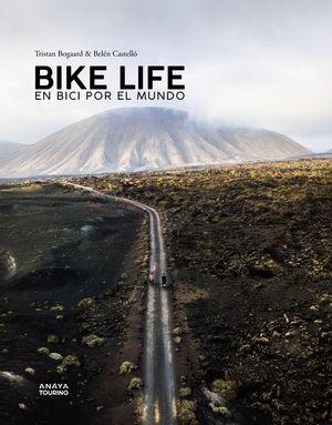 BIKE LIFE EN BICI POR EL MUNDO