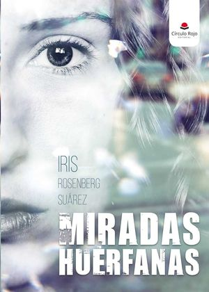 MIRADAS HUÉRFANAS